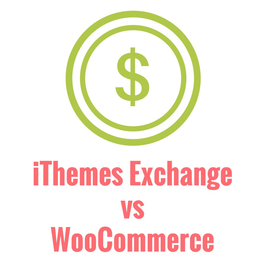 iThemes Exchange vs WooCommerce
